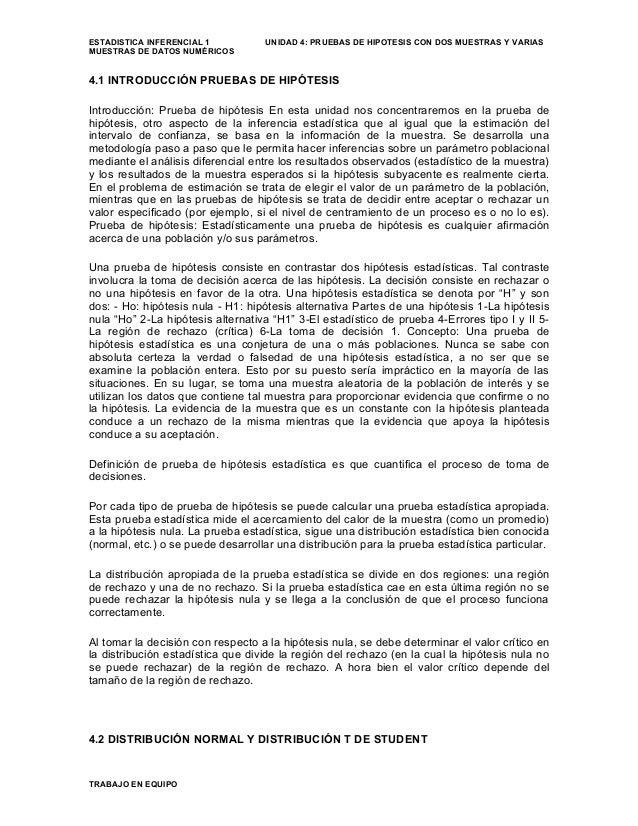 ESTADISTICA INFERENCIAL 1 UNIDAD 4: PRUEBAS DE HIPOTESIS CON DOS MUESTRAS Y VARIASMUESTRAS DE DATOS NUMÉRICOS4.1 INTRODUCC...