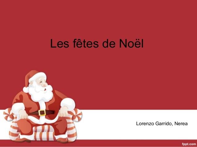Les fêtes de Noël  Lorenzo Garrido, Nerea