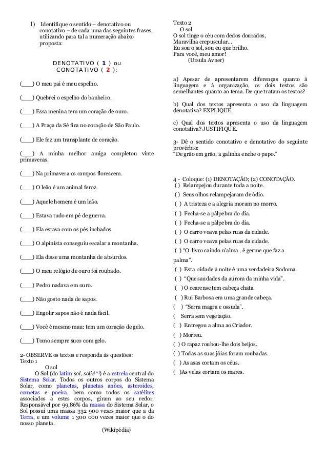 1) Identifique o sentido – denotativo ou conotativo – de cada uma das seguintes frases, utilizando para tal a numeração ab...