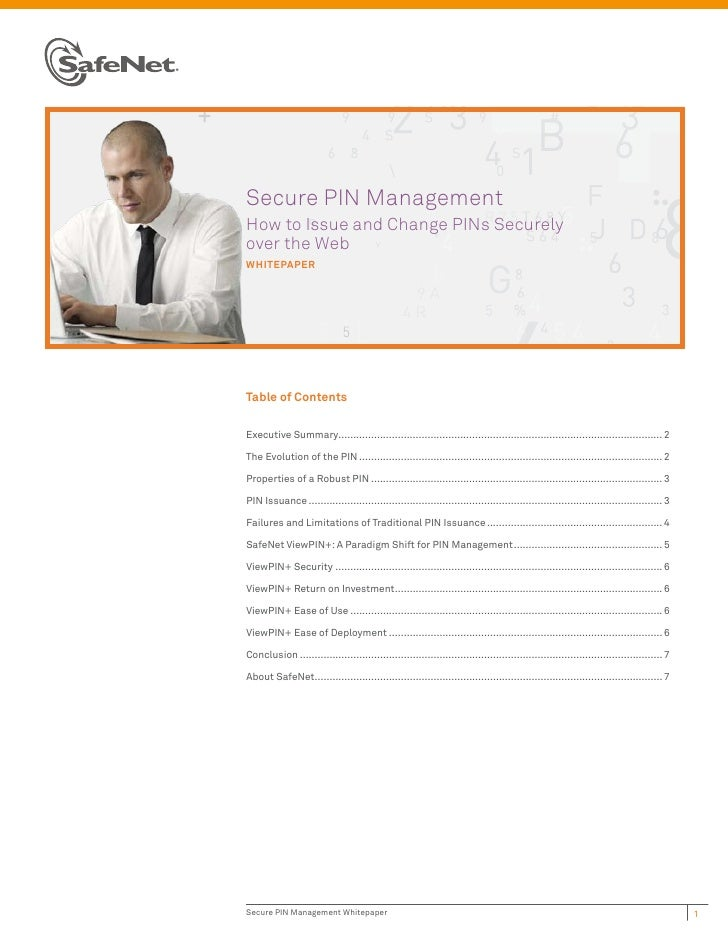 Secure PIN ManagementHow to Issue and Change PINs Securelyover the WebwhiTepaperTable of ContentsExecutive Summary...........