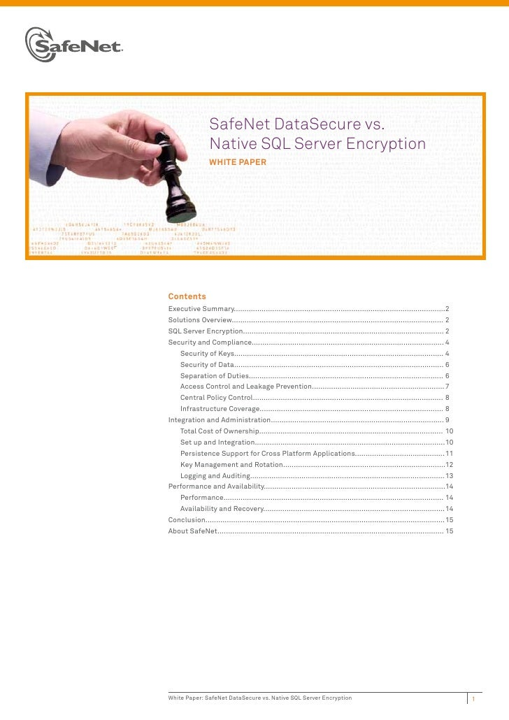 SafeNet DataSecure vs.                 Native SQL Server Encryption                 WHITE PAPERContentsExecutive Summary.....