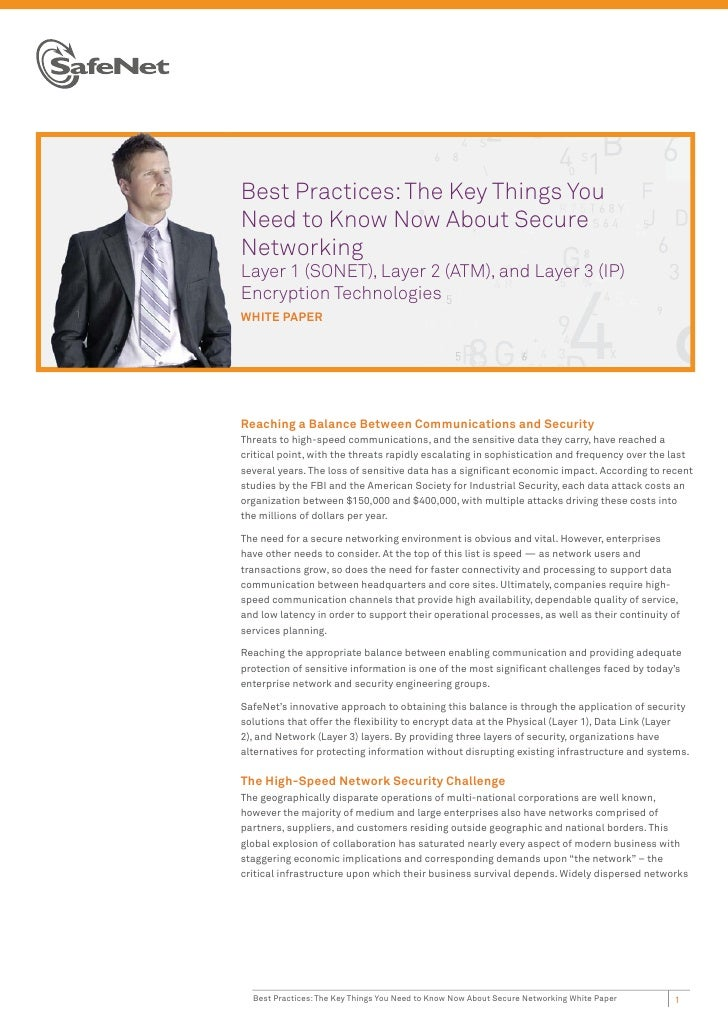 Best Practices: The Key Things You Need to Know Now About Secure Networking Layer 1 (SONET), Layer 2 (ATM), and Layer 3 (IP) Encryption Technologies