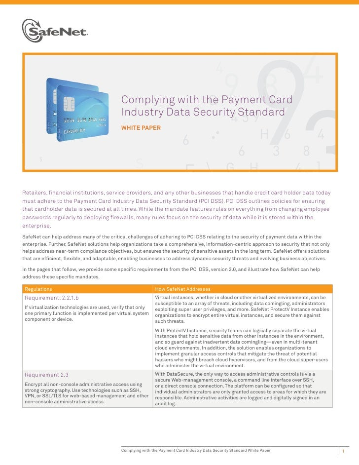 Complying with the Payment Card                                             Industry Data Security Standard               ...