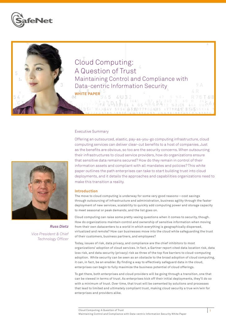 Cloud Computing:                         A Question of Trust                         Maintaining Control and Compliance wi...