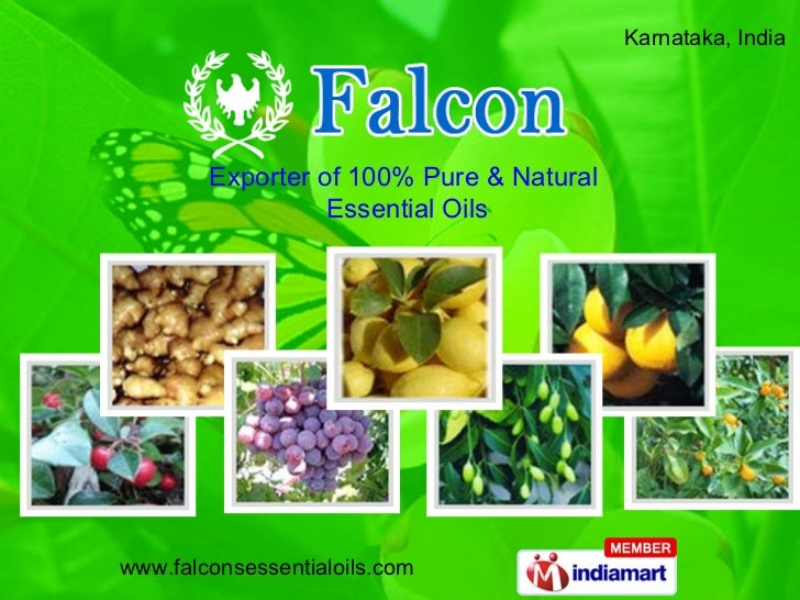 Karnataka, India  Exporter of 100% Pure & Natural  Essential Oils