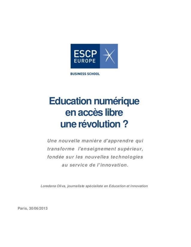 Education numérique en accès libre une révolution? Une nouvelle manière d'apprendre qui transforme l'enseignement supérieu...