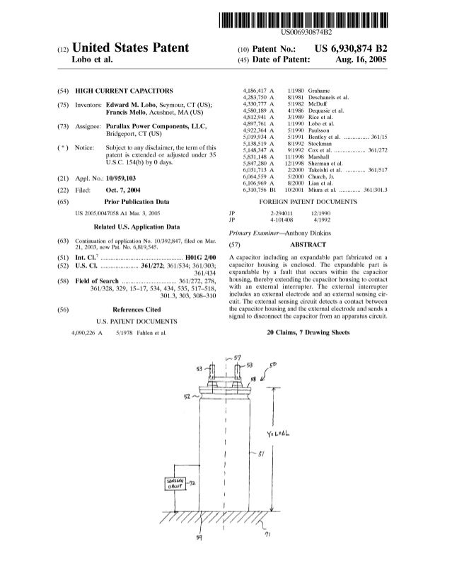 (12) United States Patent Lobo et al. (54) HIGH CURRENT CAPACITORS (75) Inventors: Edward M. Lobo, Seymour, CT (US); Franc...