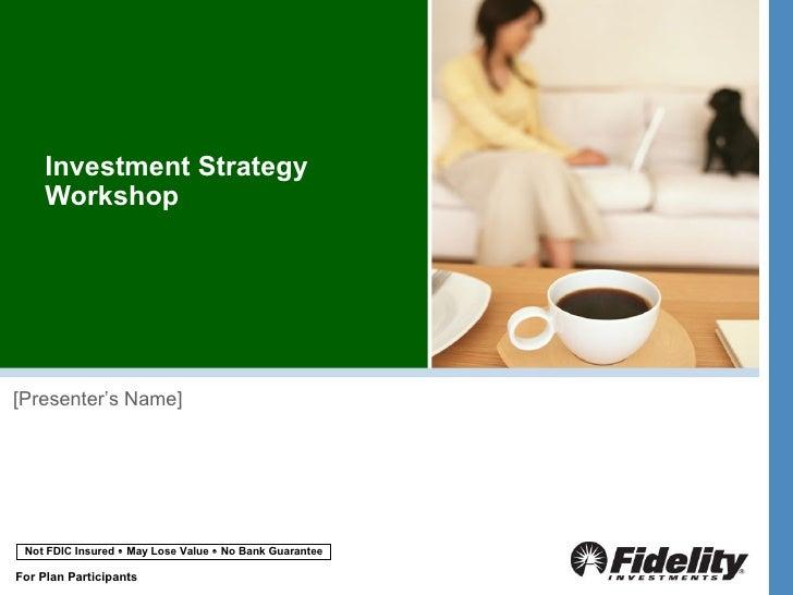 FA 401K INVESTMENT STRAT WKSHP PRESENTATION