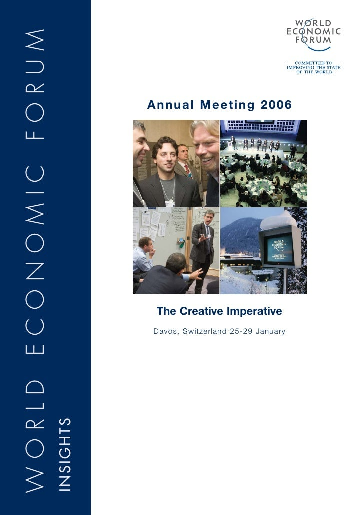 WORLD ECONOMIC FORUM                                    Annual Meeting 2006                                        The Cre...