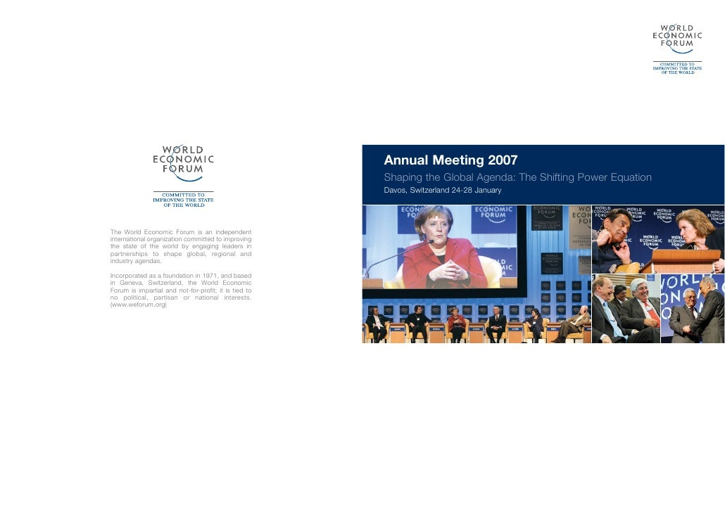 Annual Meeting 2007                                                        Shaping the Global Agenda: The Shifting Power E...