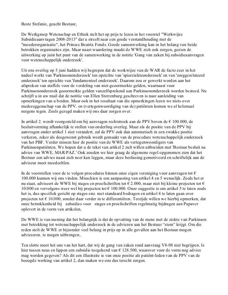 """Beste Stefanie, geacht Bestuur,De Werkgroep Wetenschap en Ethiek stelt het op prijs te lezen in het voorstel """"WerkwijzeSub..."""