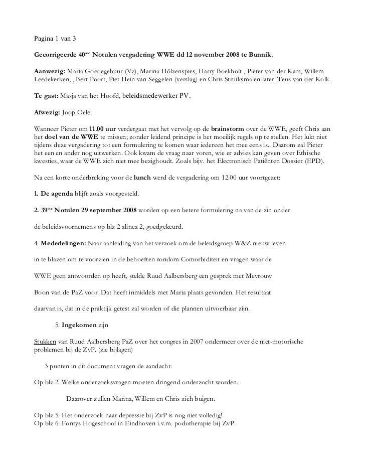 Pagina 1 van 3Gecorrigeerde 40ste Notulen vergadering WWE dd 12 november 2008 te Bunnik.Aanwezig: Maria Goedegebuur (Vz), ...