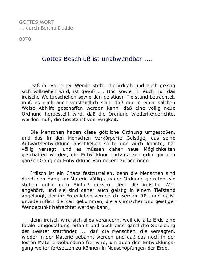 GOTTES WORT ... durch Bertha Dudde 8370 Gottes Beschluß ist unabwendbar .... Daß ihr vor einer Wende steht, die irdisch un...