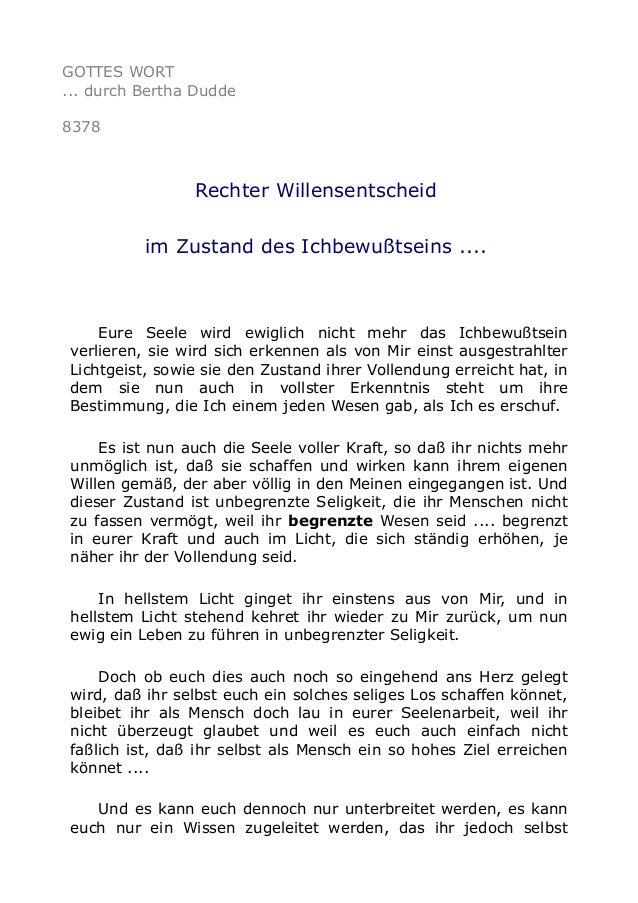 GOTTES WORT ... durch Bertha Dudde 8378 Rechter Willensentscheid im Zustand des Ichbewußtseins .... Eure Seele wird ewigli...