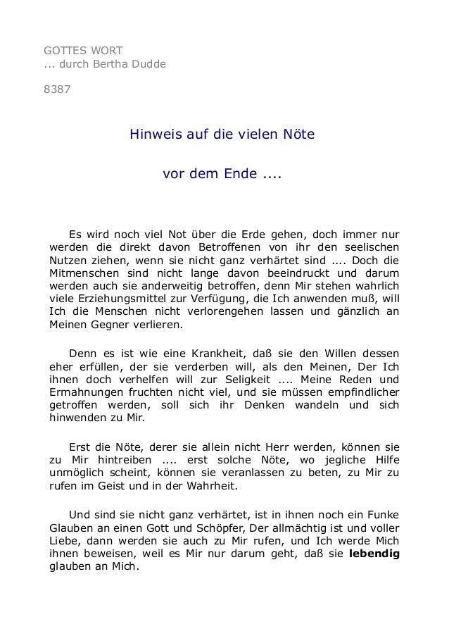 GOTTES WORT ... durch Bertha Dudde 8387 Hinweis auf die vielen Nöte vor dem Ende .... Es wird noch viel Not über die Erde ...