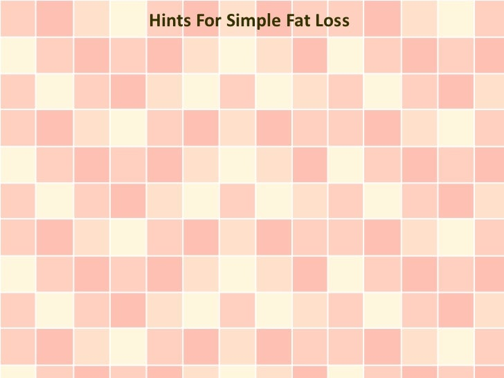 Hints For Simple Fat Loss