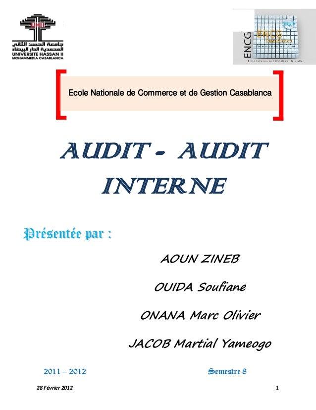 AuditComptable Et Financier Audit – Audit Interne 28 Février 2012 1 AUDIT - AUDIT INTERNE PPrréésseennttééee ppaarr :: AOU...