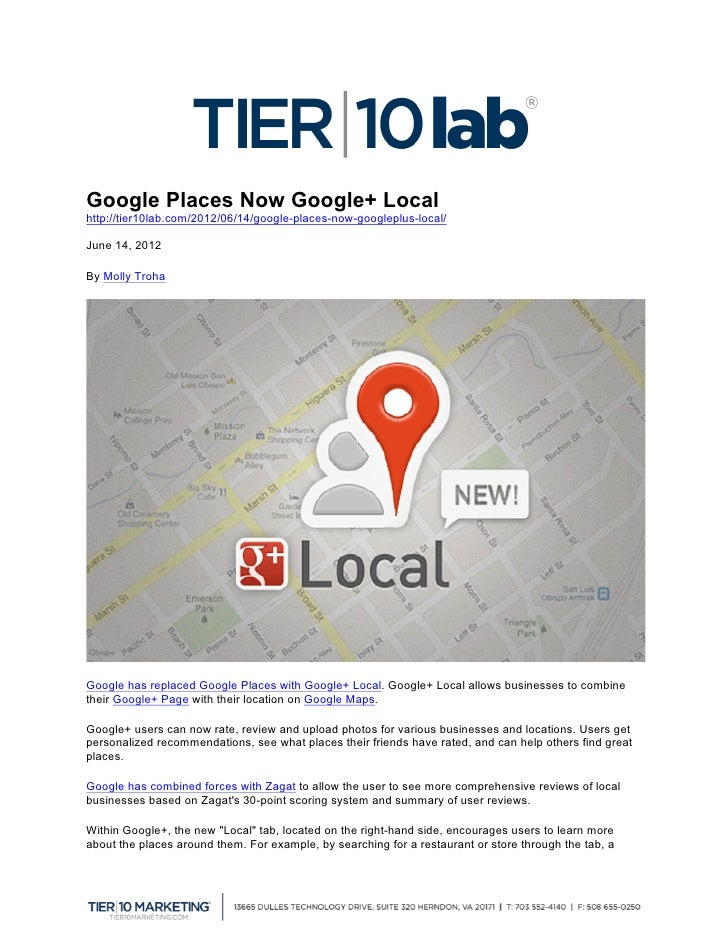 Google Places Now Google+ Localhttp://tier10lab.com/2012/06/14/google-places-now-googleplus-local/June 14, 2012   	  By Mo...