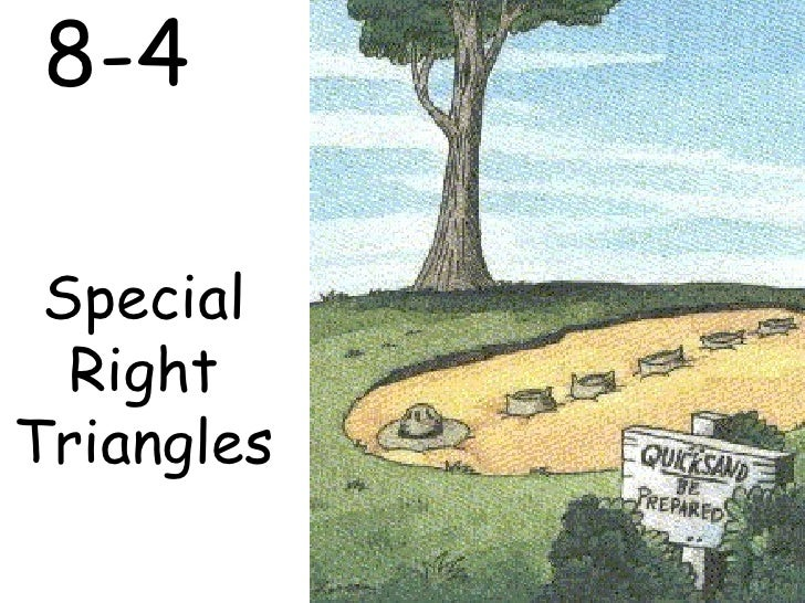 8-4 Special Right Triangles