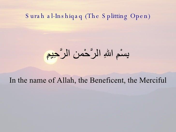 84   Surah Al Inshiqaq (The Splitting Open)