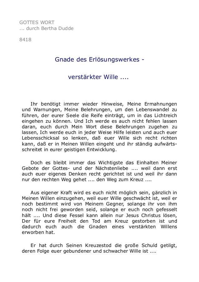 GOTTES WORT ... durch Bertha Dudde 8418 Gnade des Erlösungswerkes - verstärkter Wille .... Ihr benötigt immer wieder Hinwe...