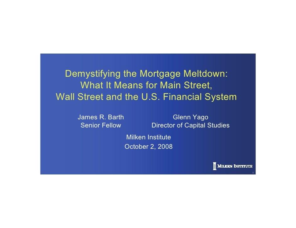 Milken Institute - Mortgage Crisis Overview