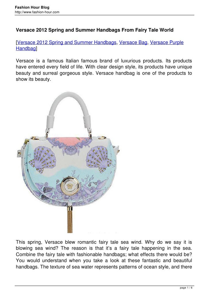 Fashion Hour Bloghttp://www.fashion-hour.comVersace 2012 Spring and Summer Handbags From Fairy Tale World[Versace 2012 Spr...