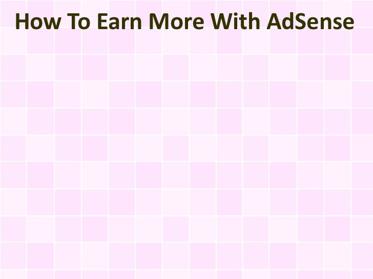 How To Earn More With AdSense