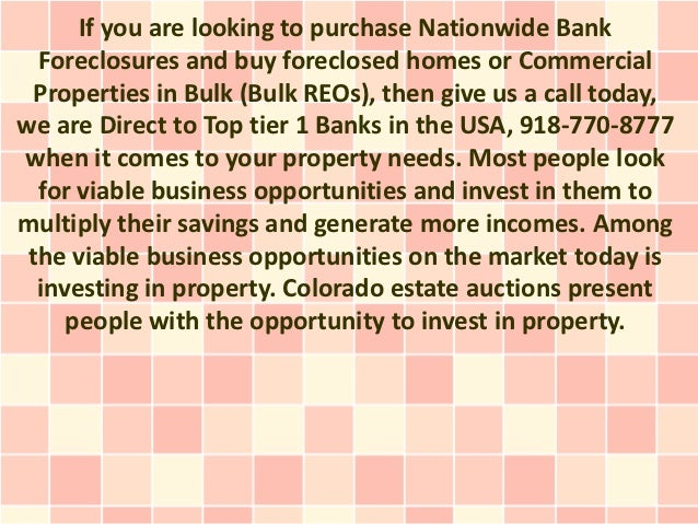 If you are looking to purchase Nationwide Bank  Foreclosures and buy foreclosed homes or Commercial  Properties in Bulk (B...