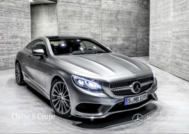Classe S Coupe Mercedes-Benz The best or nothing.Listino in vigore dal 07/04/2014