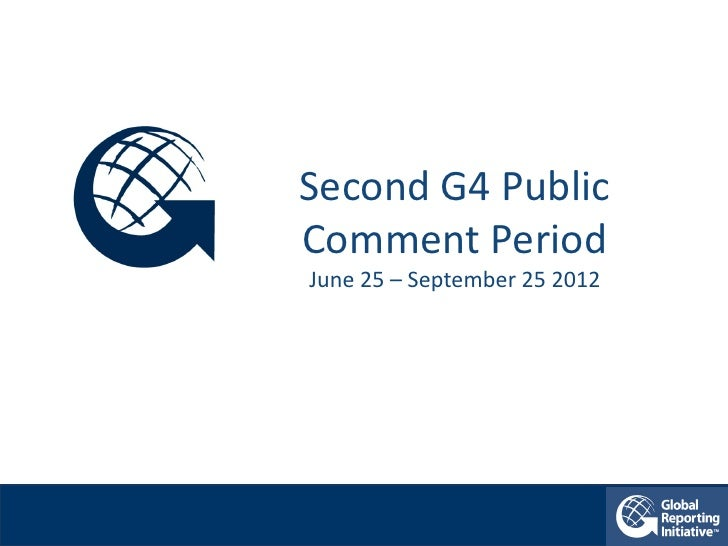 Second G4 PublicComment PeriodJune 25 – September 25 2012