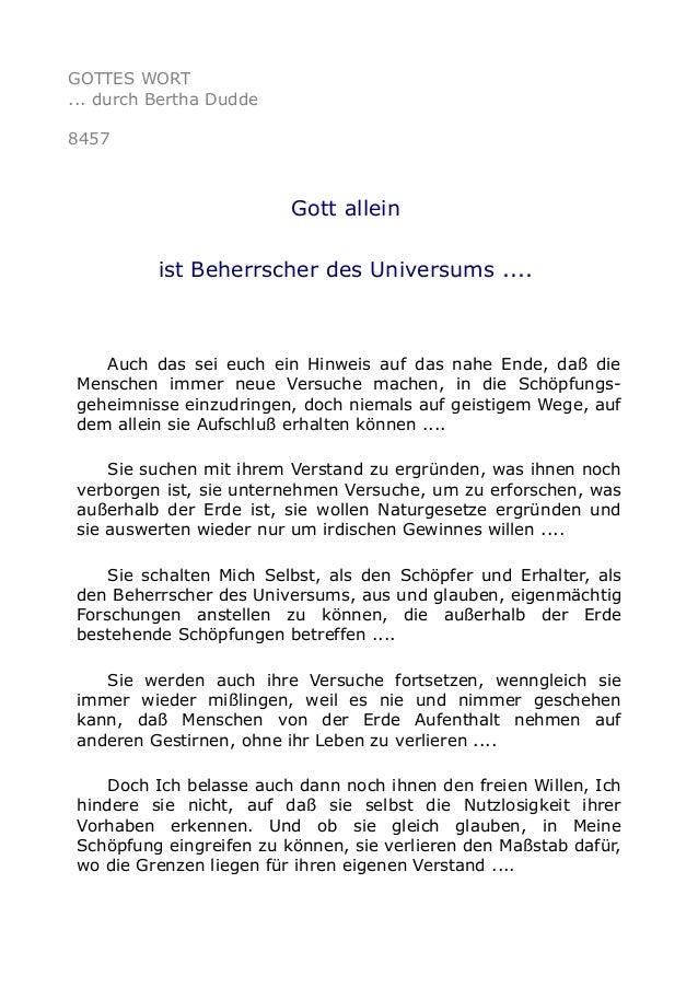 GOTTES WORT ... durch Bertha Dudde 8457 Gott allein ist Beherrscher des Universums .... Auch das sei euch ein Hinweis auf ...