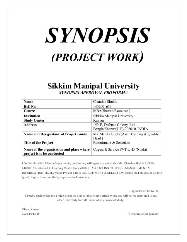 synopsis of thesis Format of synopsis  before starting to work on dissertation/article, the fcps trainee has to send a synopsis to rtmc and get it approved the synopsis is a brief out.