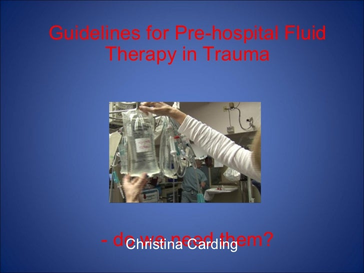 Guidelines for Pre-hospital Fluid Therapy in Trauma Pres