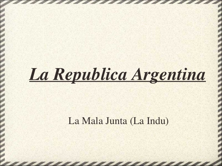 La Republica Argentina