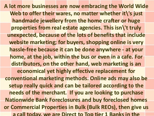 A lot more businesses are now embracing the World Wide  Web to offer their wares, no matter whether its just    handmade j...