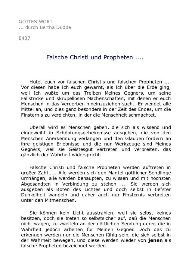 GOTTES WORT ... durch Bertha Dudde 8487 Falsche Christi und Propheten .... Hütet euch vor falschen Christis und falschen P...