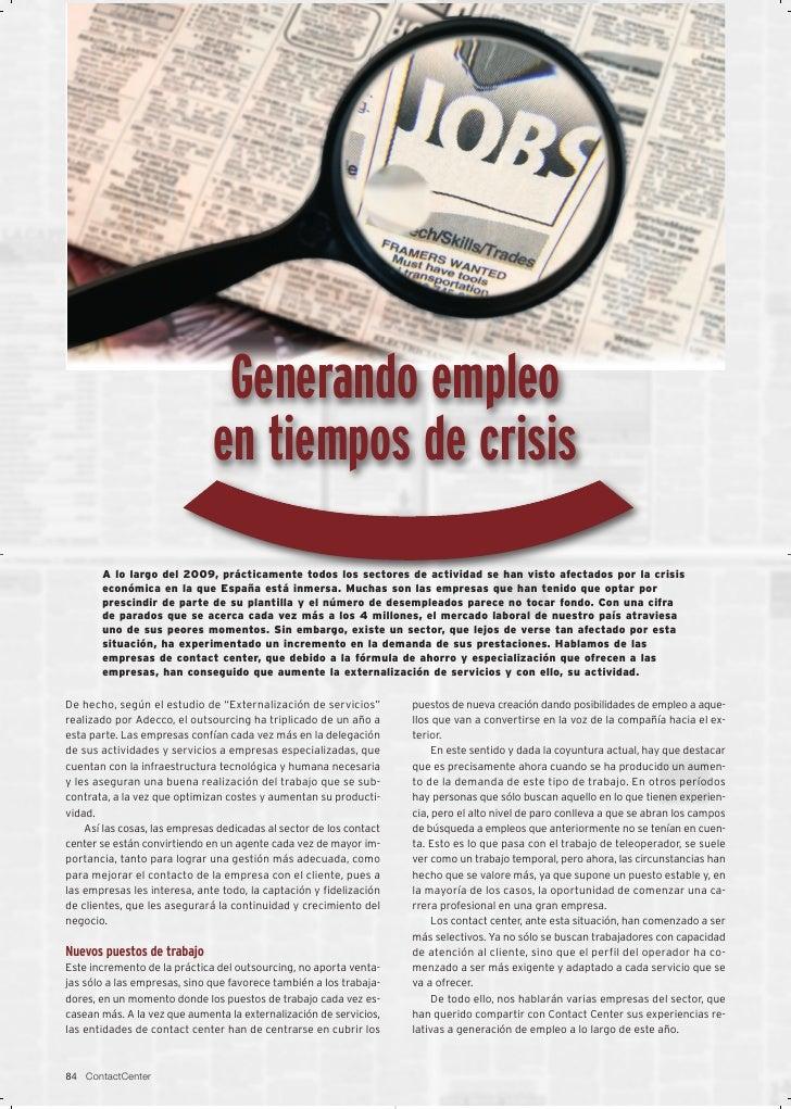 Generando empleo                               en tiempos de crisis        A lo largo del 2009, prácticamente todos los se...