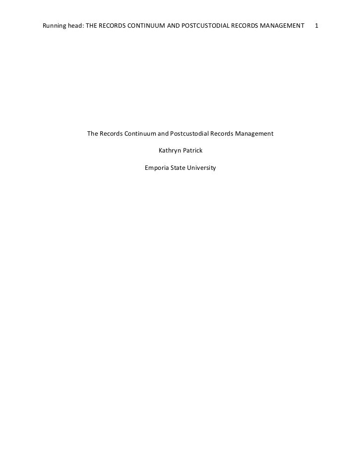 The Records Continuum and Postcustodial Records Management<br />Kathryn Patrick<br />Emporia State University<br />The Rec...