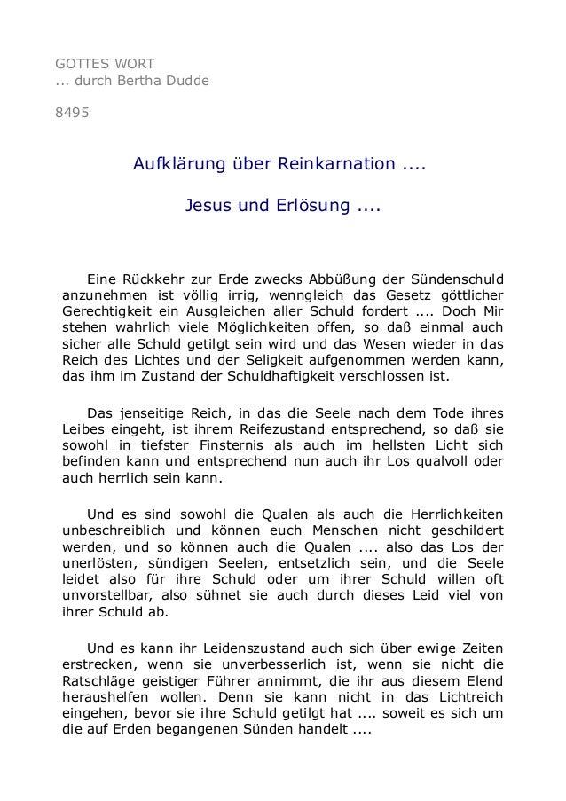 GOTTES WORT ... durch Bertha Dudde 8495 Aufklärung über Reinkarnation .... Jesus und Erlösung .... Eine Rückkehr zur Erde ...