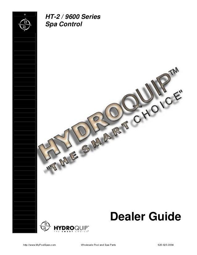 +                HT-2 / 9600 Series                Spa Control                                                   Dealer Gu...