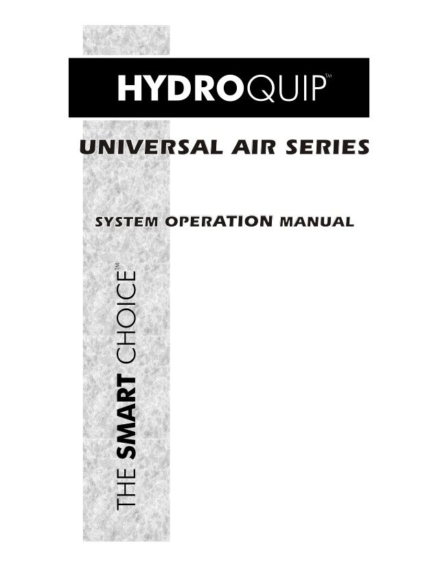 UNIVERSAL AIR SERIES SYSTEM OPERATION MANUAL