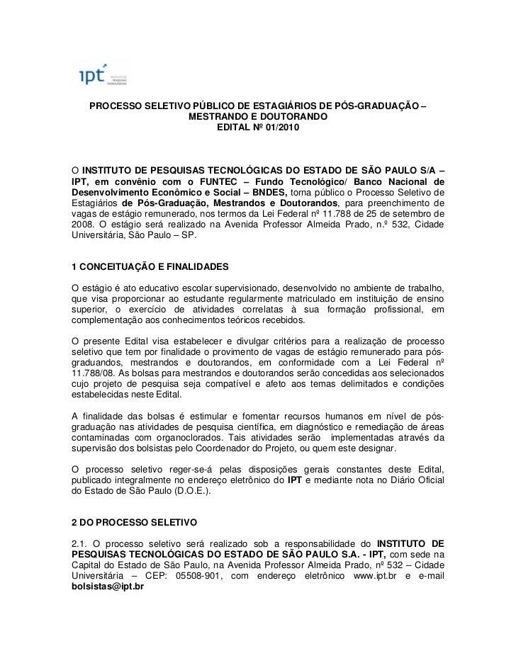 PROCESSO SELETIVO PÚBLICO DE ESTAGIÁRIOS DE PÓS-GRADUAÇÃO –                     MESTRANDO E DOUTORANDO                    ...