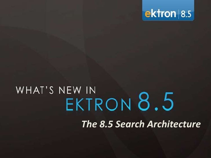 Ektron 8.5 RC - Search