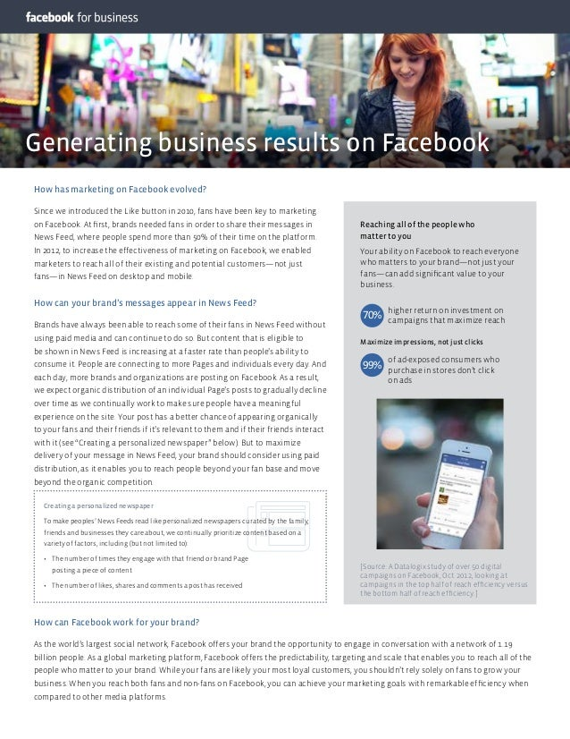 Generating business results on Facebook How has marketing on Facebook evolved? Since we introduced the Like button in 2010...