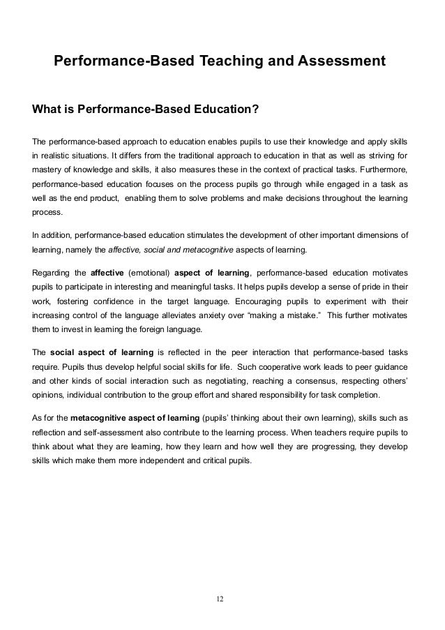 Performance-Based Teaching and AssessmentIIWhat is Performance-Based Education?The performance-based approach to education...