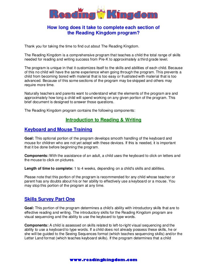 How long does it take to complete each section of                      the Reading Kingdom program?Thank you for taking th...