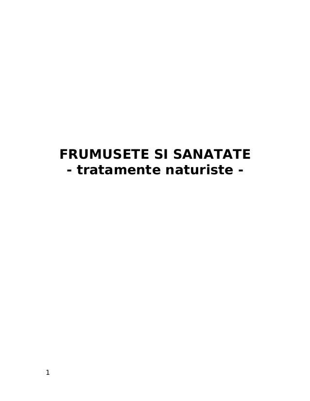 FRUMUSETE SI SANATATE - tratamente naturiste - 1