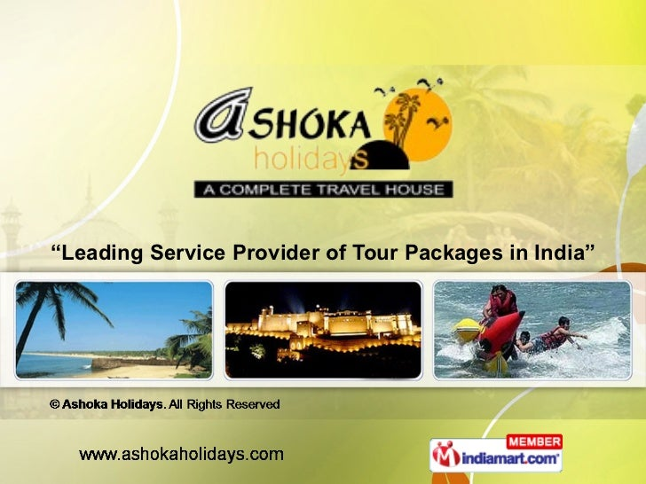 """ Leading Service Provider of Tour Packages in India"""