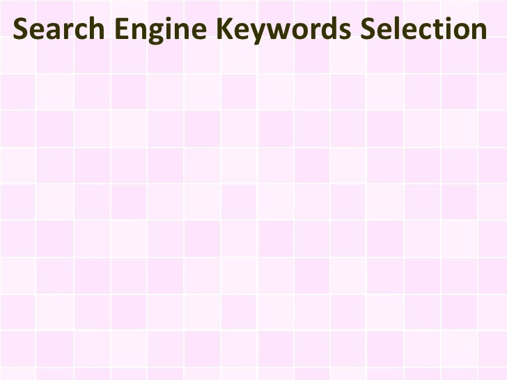 Search Engine Keywords Selection